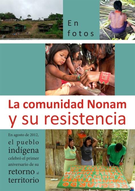La comunidad Nonam y su resistencia